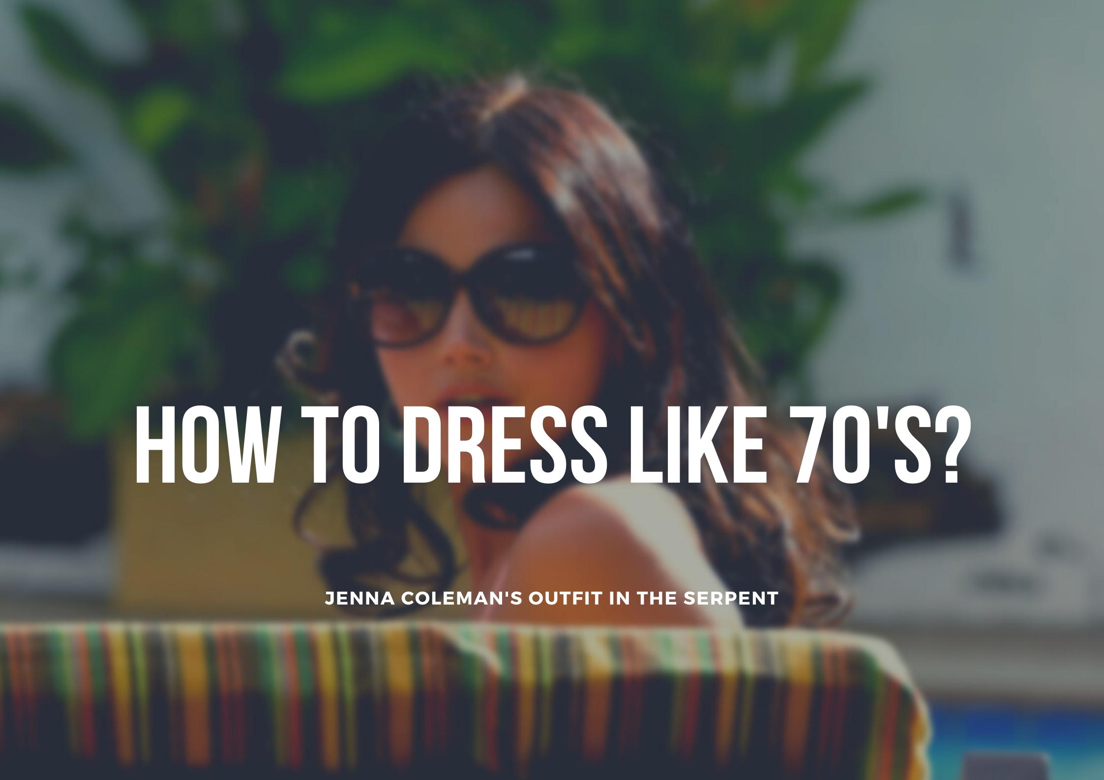 Netflix影集【The Serpent 蛇惑】1970年代穿搭單品分享!How to dress like Jenna Coleman in the serpent?